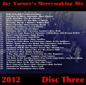 Jay Varner's Merrymaking 2012 Mix-DiscThree Playlist